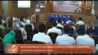 BPJS Kesehatan Luncurkan Layanan Mobile Screening | beritajakartavideo