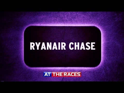 Cheltenham 2015: Ryanair Chase Preview