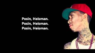 Heisman Part 2 - Tyga Feat. Honey Cocaine // Lyrics On Screen [HD]
