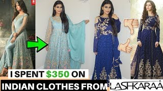 I SPENT $350 ON INDIAN CLOTHES FROM LASHKARAA | IS IT WORTH IT?