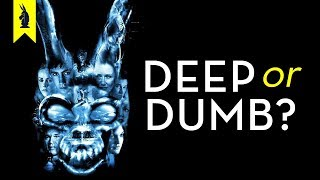 DONNIE DARKO: Is It Deep or Dumb? - Wisecrack Edition