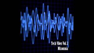 Tech Vibes Vol. 2. - Tech House Mix by Mixomnia