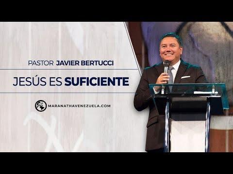 Servicio Especial - Jesús es suficiente - Pastor Javier Bertucci