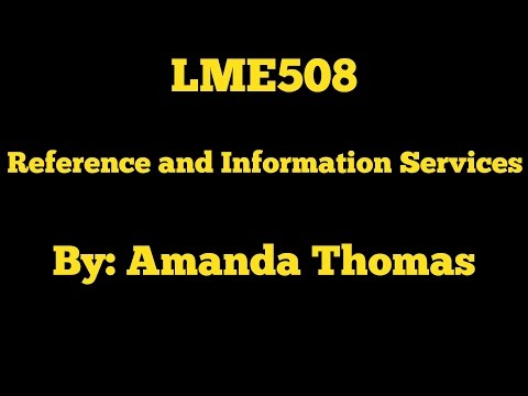 Amanda Thomas LME508 Reference and Information Services