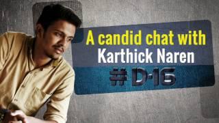 Karthick Naren on Dhuruvangal Pathinaaru #D16   Interview   Onmanorama