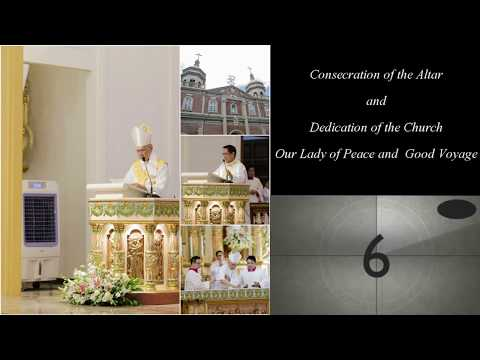 Dedication of the Church: Our Lady of Peace and Good Voyage, La Paz Parish
