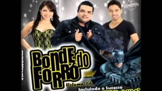 Bonde do Forró - Batmam / Aranha e o Tucano ( repertório novo verão 2013)