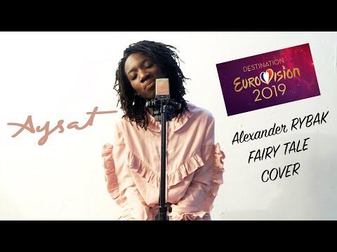 DESTINATION EUROVISION 2019 - FAIRYTALE - ALEXANDER RYBAK