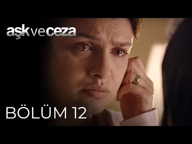 Aşk ve Ceza > Episode 12