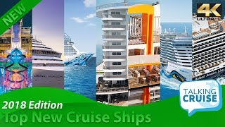Ultimate Guide to the Top New Cruise Ships in 2018