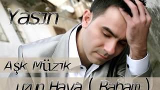 Gambar cover YASİN - UZUN HAVA - BABAM - AŞK MÜZİK 2006