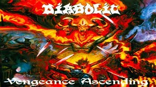 DIABOLIC - Vengeance Ascending [Full-length Album] Death Metal
