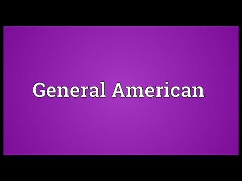 General American Meaning