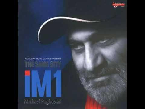 Michael Poghosyan - Anin // Միքայել Պողոսյան ֊ Անին