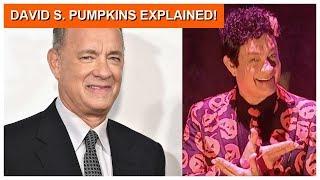 tom hanks explains david s pumpkins