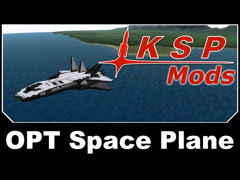 KSP Mods - OPT Space Plane