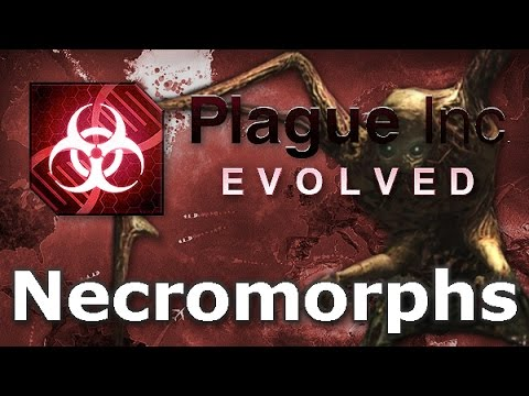 Plague Inc. Custom Scenarios - Necromorphs