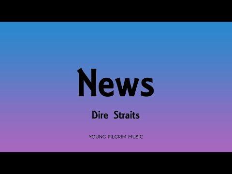 Dire Straits - News (Lyrics) - Communique (1979)