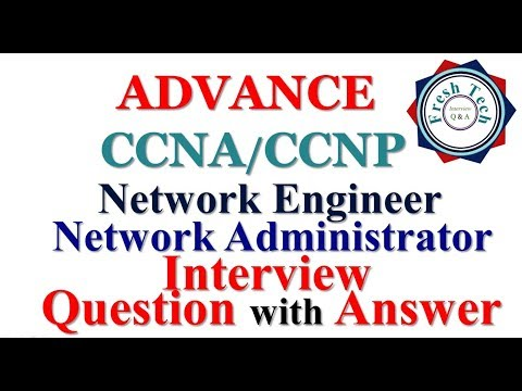 ADVANCE CCNA/CCNP INTERVIEW QUESTION WITH ANSWER - YouTube