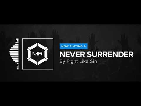 Fight Like Sin - Never Surrender [HD]