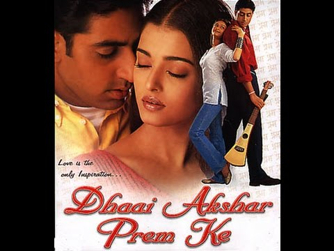 Dhaai Akshar Prem Ke Full Movie [HD] | Aishwarya Rai, Abhishek Bacchan | Super Hit Romantic Movies