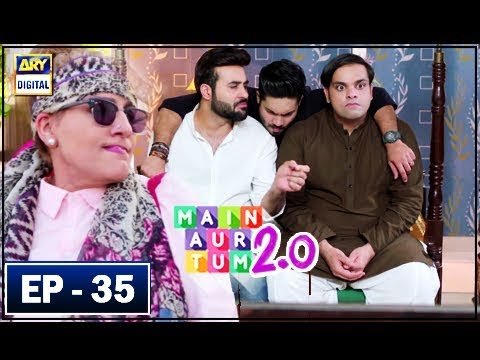 Main Aur Tum 2.0 - Episode 35 - 28th April 2018 - ARY Digital Drama