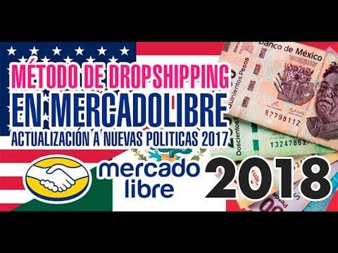 Mercadolibre Metodo Dropshipping USA Mexico Actualizado 2019 Dinero por Internet México