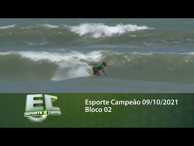 Esporte Campeão 09/10/2021 - Bloco 02