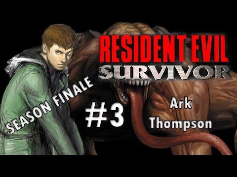 Resident Evil: Survivor Episode 3 - Ark Thompson [SEASON FINALE]
