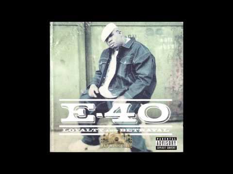 E 40   Ya Blind ft 8 Ball, Jazze Pha