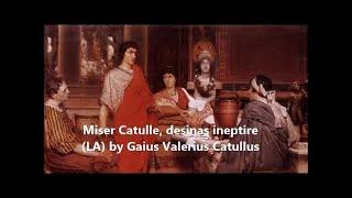 Miser Catulle Desinas Ineptire LA By Gaius Valerius Catullus Full Free Audio Book