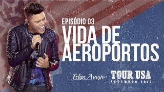 Tour USA - Episódio 03: Vida de Aeroportos