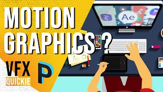 What Are MOTION GRAPHICS ? Explained In-Depth  - VFX QUICKIE [HINDI]