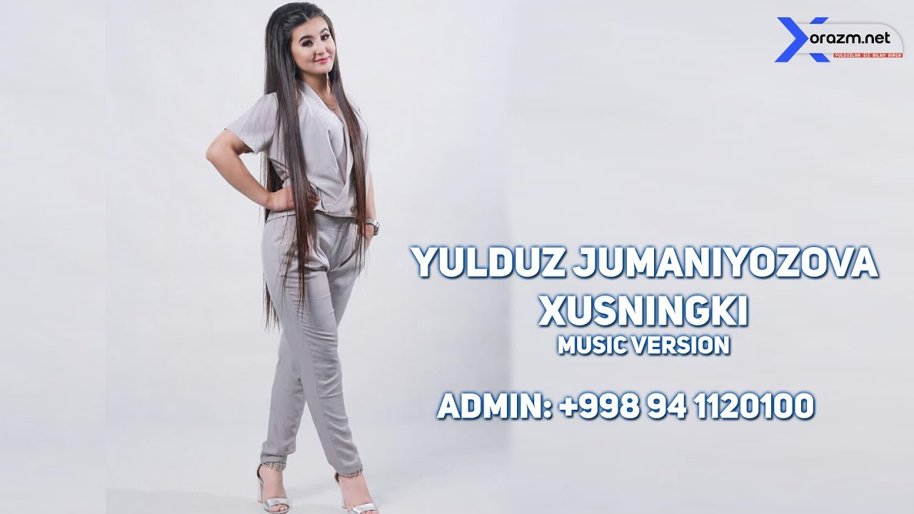 Yulduz Jumaniyozova - Xusningki (music version)