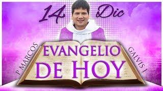 Evangelio de hoy viernes 14 de Diciembre 2018 #EvangeliodeHoy