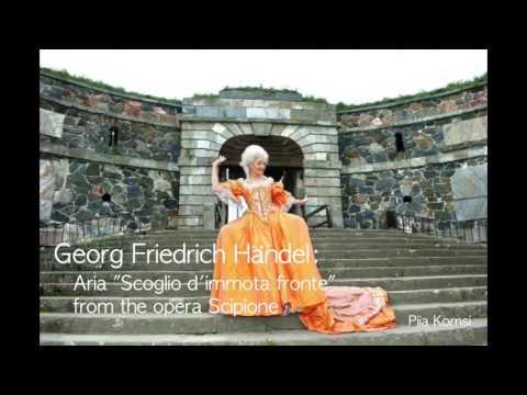 "Georg Friedrich Händel: Aria ""Scoglio d'immota fronte"" from the opera Scipione"