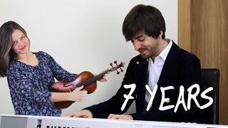 7 YEARS - Lukas Graham / Violin y Piano Cover [Sara y David de Miguel]