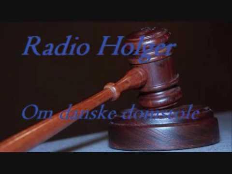Radio Holger - Om danske domstole #1 - Lørdag den 19. september 2009