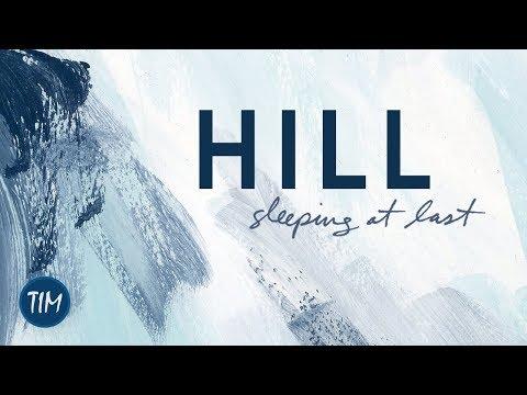 """Hill"" | Sleeping At Last"