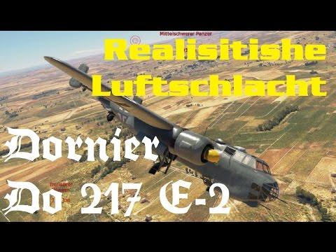 Realistische Schlacht - Dornier Do 217 E-2 - War Thunder #4 ( Deutsch )