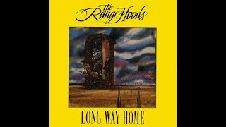 The Rangehoods - Long Way Home