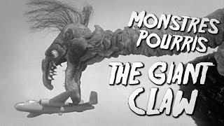 THE GIANT CLAW - Monstres Pourris 2/11