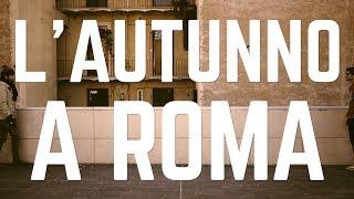 Baixar AUTUNNO A ROMA - Le Coliche