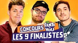 Concours FANTAxYOU : Les 9 finalistes !