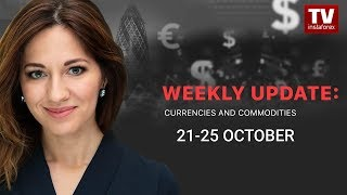 InstaForex tv news: Market dynamics: currencies and commodities (October 21 - 25)