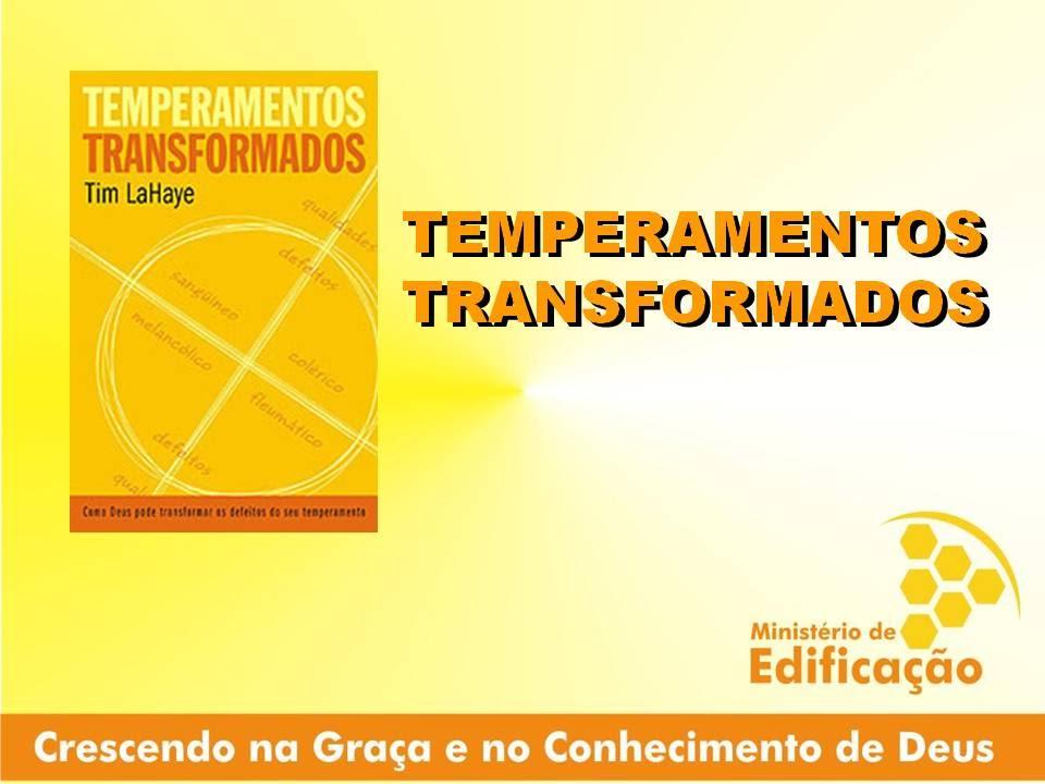 TEMPERAMENTOS TRANSFORMADOS EM PDF