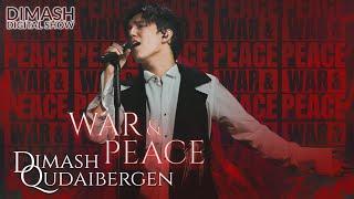Dimash - War and Peace 2021
