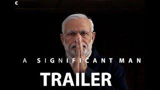A Significant man [Trailer] [Narendra Modi]