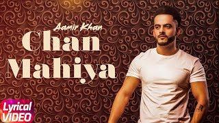 Chan Mahiya   Lyrical   Aamir Khan   Ranjha Yaar   Latest Punjabi Song 2018   Speed Records