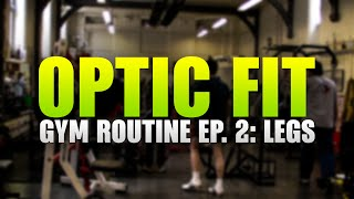 OpTic Fit Gym Routine Ep.2